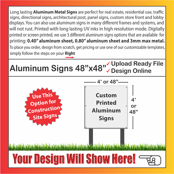 "ALUMINUM SIGNS Size: 48"" x 48"""
