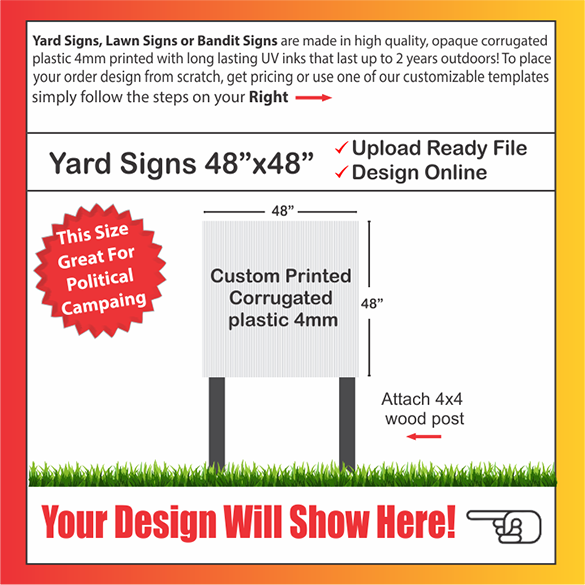 "YARD SIGNS SIZE: 48"" x 48"""