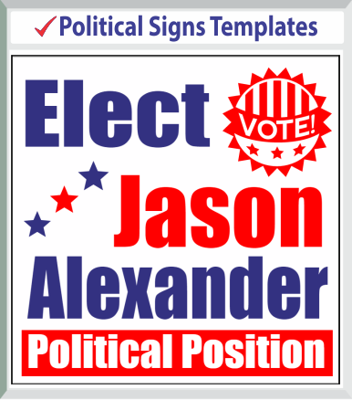 "Browse Political Signs Templates 48""x 48"""