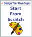 Design your own sign, Start From Scratch